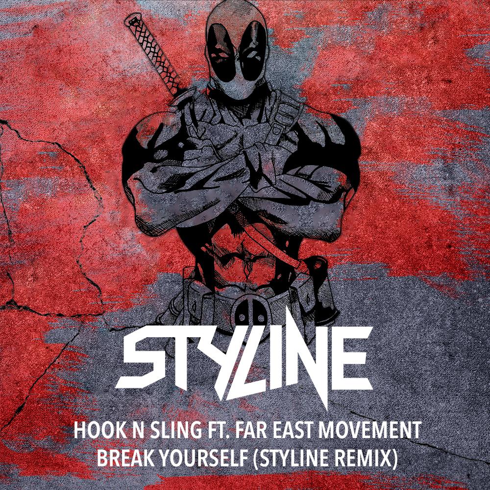 Hook N Sling ft. Far East Movement - Break Yourself (Styline Remix).jpg