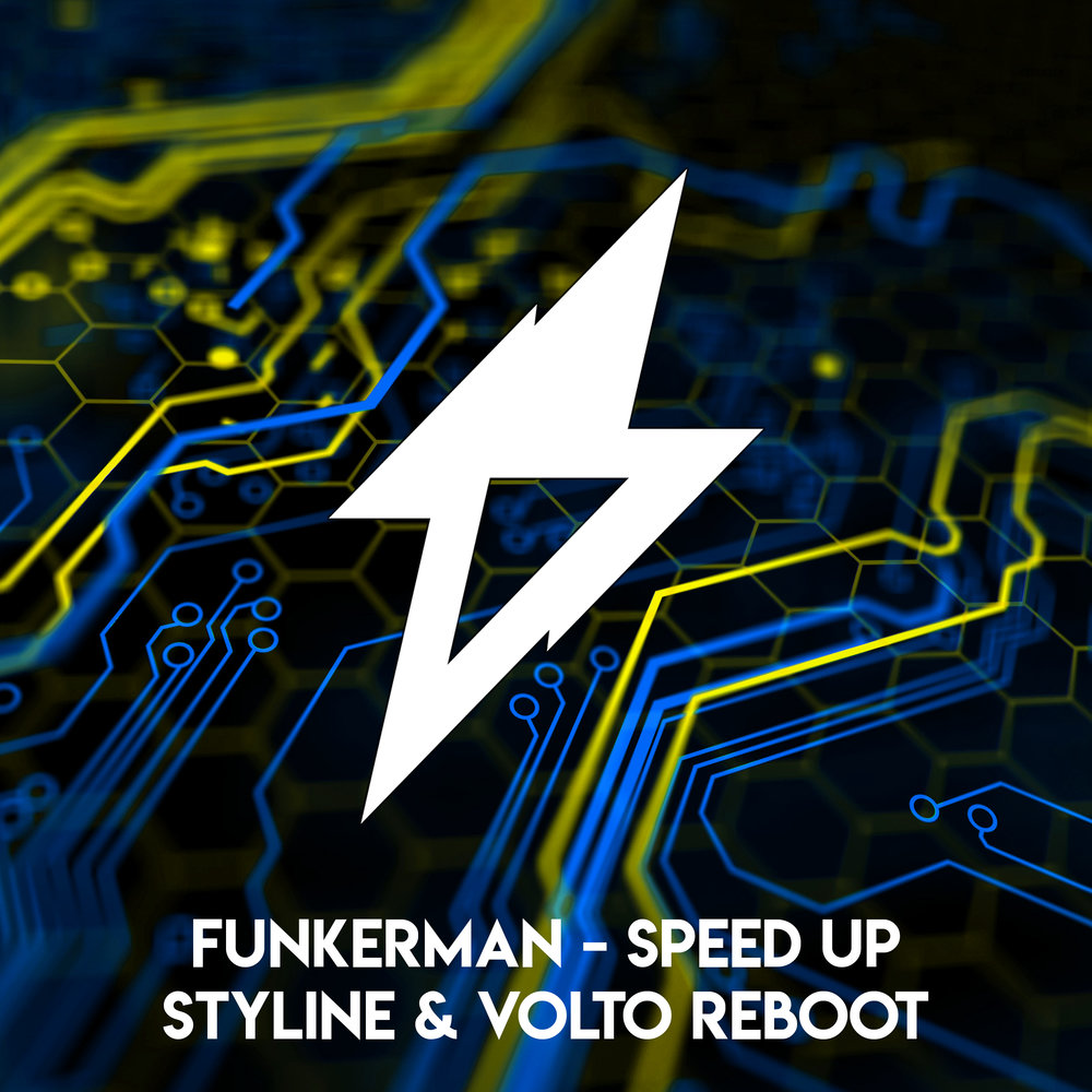 Funkerman - Speed Up (Styline & VOLTO Remix)
