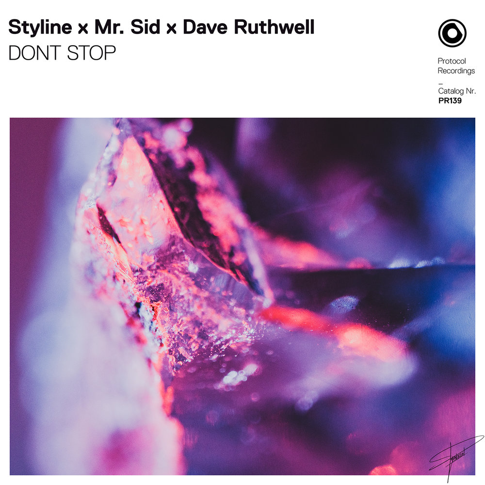 Styline X Mr. Sid X Dave Ruthwell - DONT STOP
