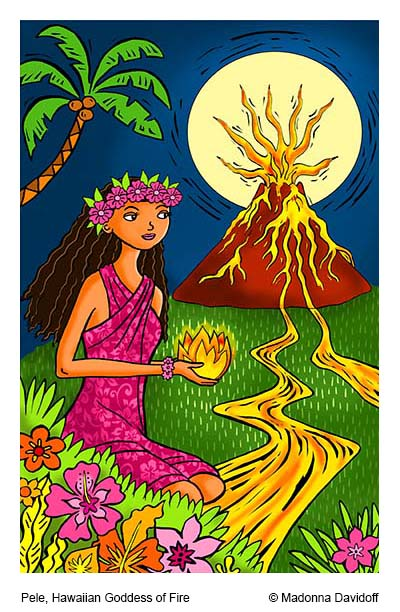 Pele, Hawaiian Goddess of Fire