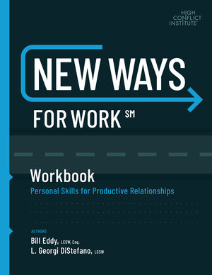 new ways for work high conflict institute