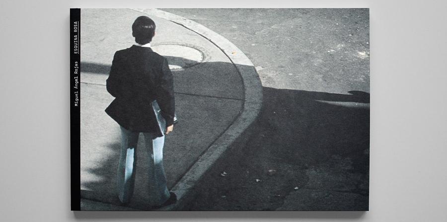 Fotolibro colombiano - Esquina Rosa  -Miguel Angel Rojas-1.jpg