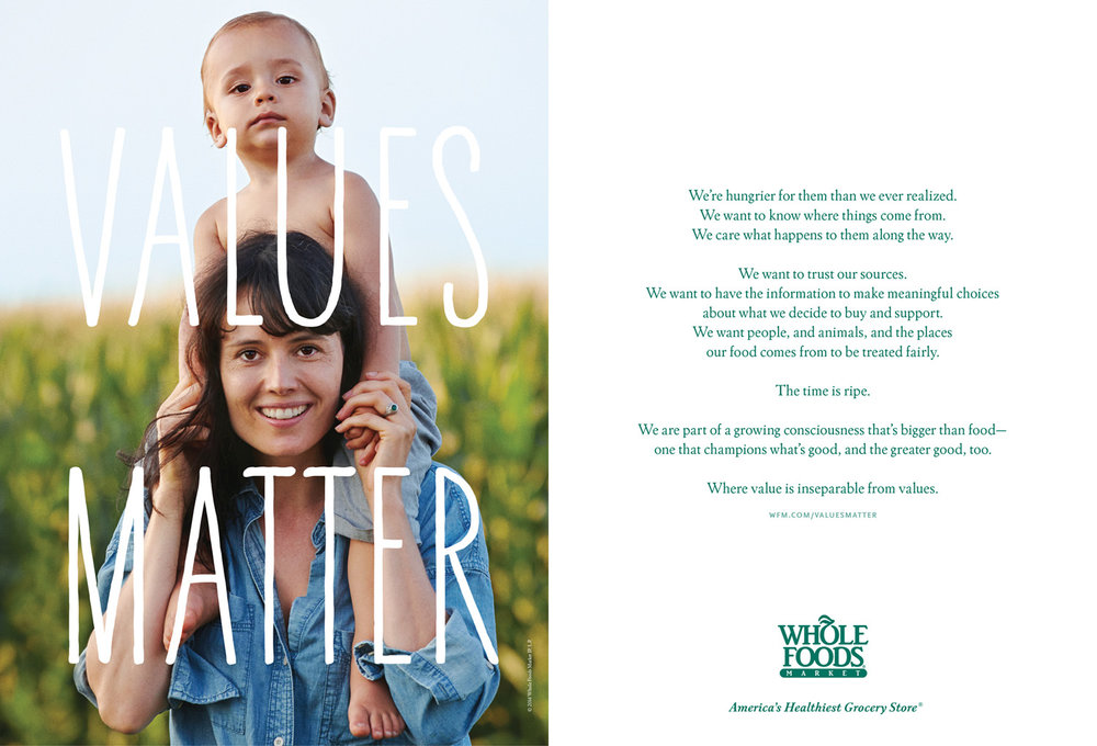 Whole Foods  created their brand manifesto in 2014 and ran a  60 second tv spot  reading it aloud.