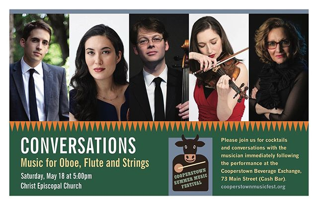 Join us May 18 at 5pm for the concert  and cocktails following  @cooperstownbeverageexchange! • • • • • • #cooperstown #chambermusic #oboe #flute #violin #classicalmusic #conversations #cooperstownbeverageexchange #mozart #schubert #Saturday #musicfestivals #saturdayevening #cocktailsandmusic
