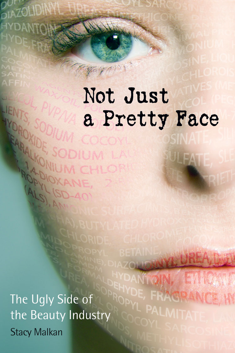 not just a pretty face by stacy malkan