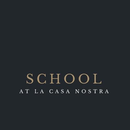 SCHOOL AT LA CASA NOSTRA.png