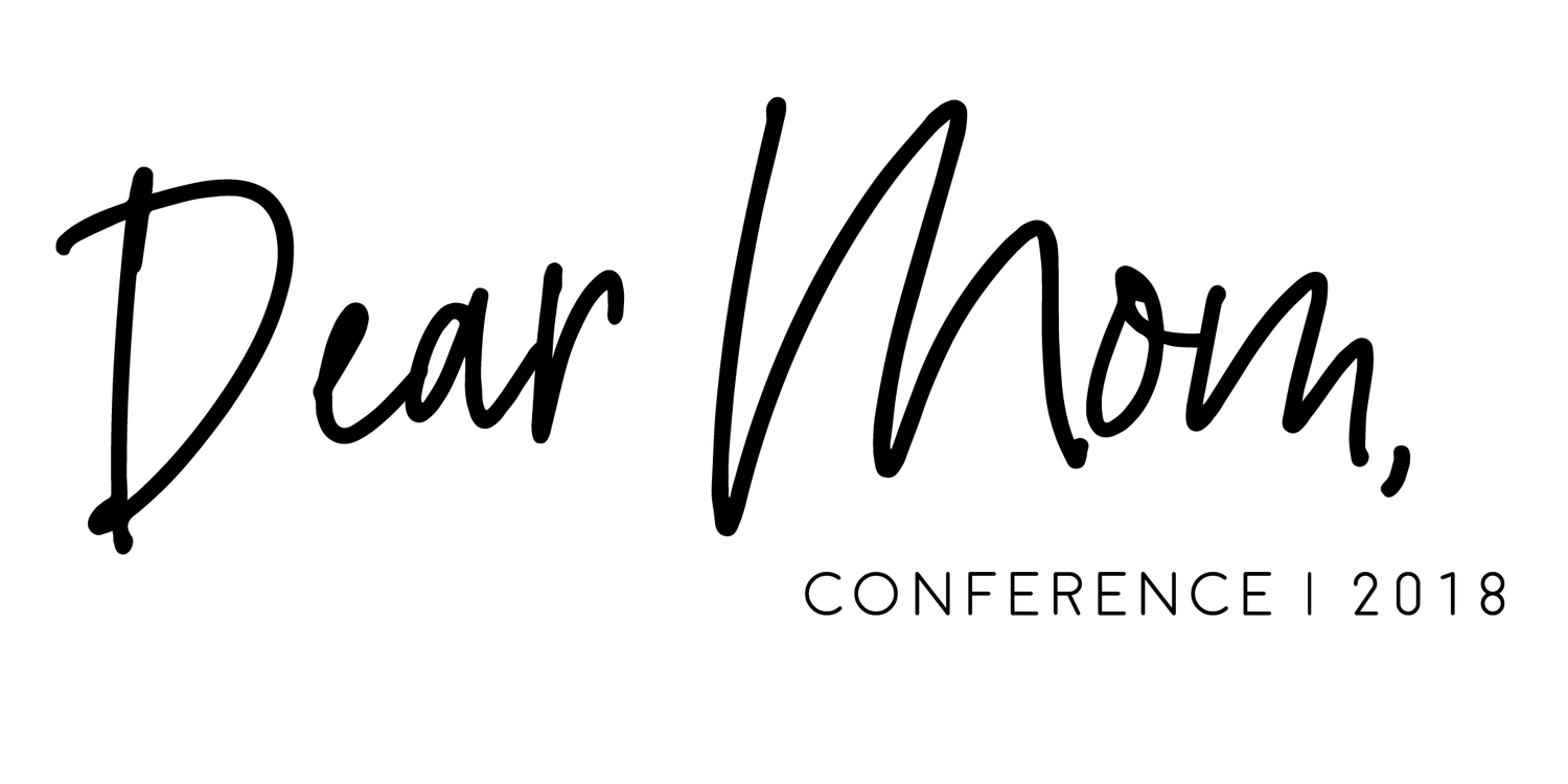 Dear Mom Conference