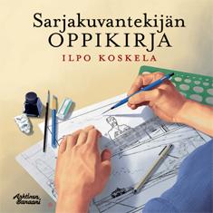 Sarjakuvantekijän oppikirja, kuvittaja / illustrator Ossi Hiekkala