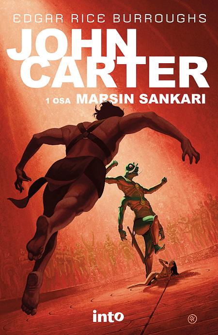 Marsin sankari, Edgar Rice Burroughs / Into Kustannus 2012
