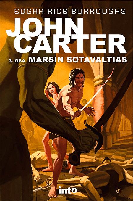 John Carter 3: Marsin sotavaltias / Into Kustannus 2012