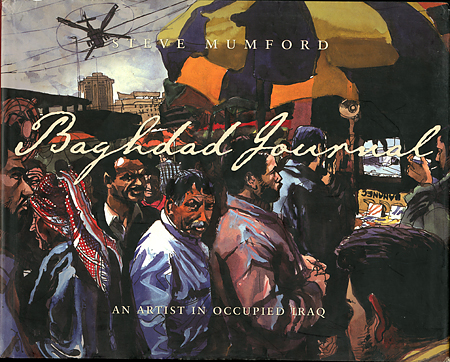 Steve Mumford: Baghdad Journal