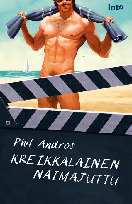 Phil Andros: Kreikkalainen naimajuttu, Into Kustannus 2013