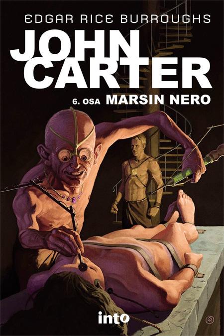 John Carter - Marsin nero, Into Kustannus 2014