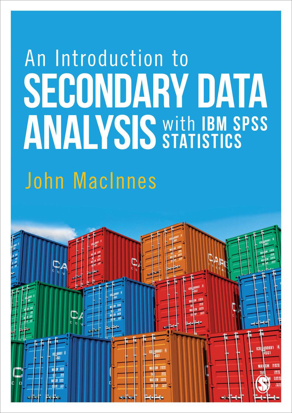 An Introduction to Secondary Data Analysis with IBM SPSS Statistics