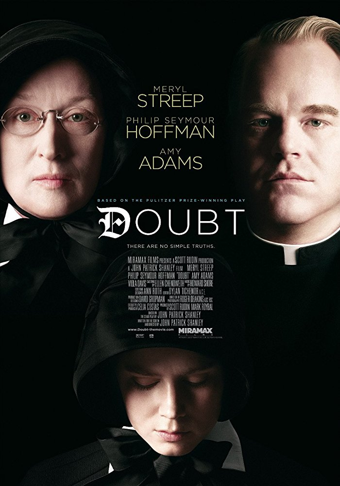 John Patrick Shanley  Meryl Streep , Philip Seymour Hoffman , Amy Adams