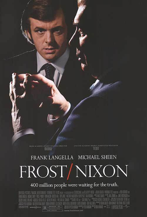 Ron Howard ,  Peter Morgan ,  Frank Langella ,  Michael Sheen ,  Kevin Bacon