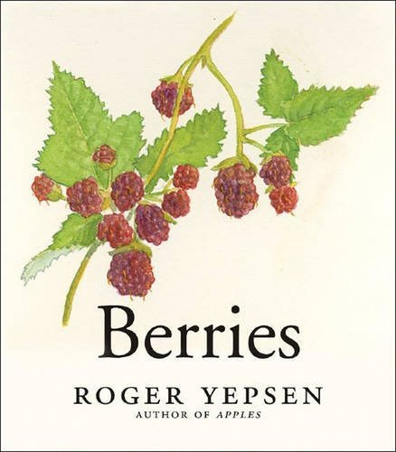 Berries, Countryman Press, 2017.