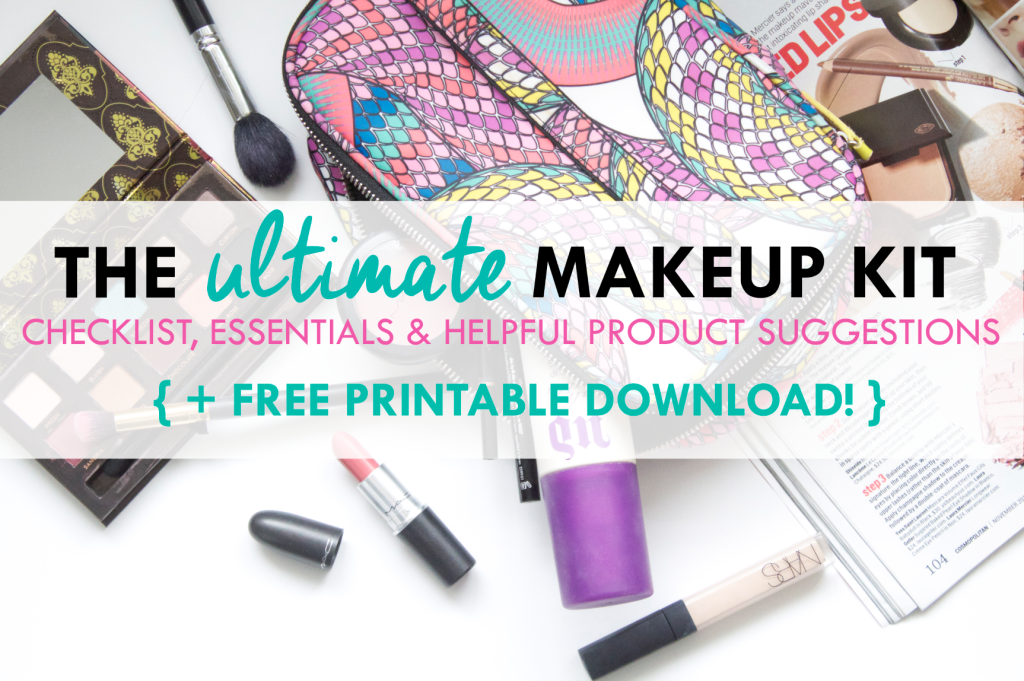 The Ultimate Makeup Kit Checklist |+ Free Printable Download | www.annemariemitchell.com