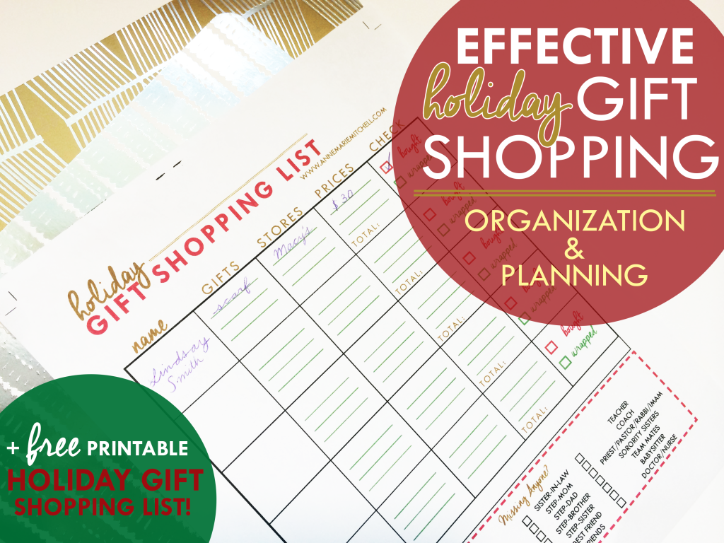 Effective Holiday Gift Shopping Organization and Planning | + Free Printable Holiday Shopping List | www.annemariemitchell.com