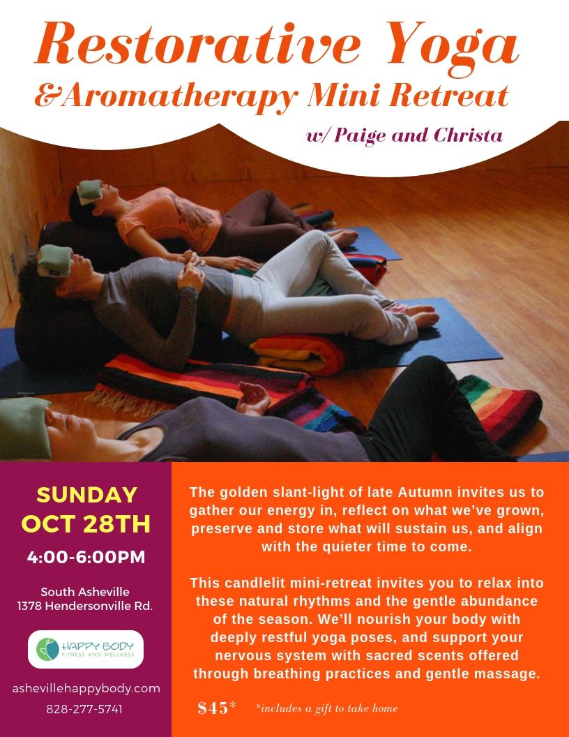 Restorative Yoga And Aromatherapy Mini Retreat Happy Body