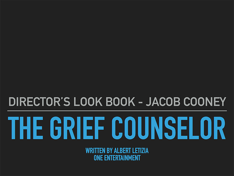 The Grief Counselor - Look Book