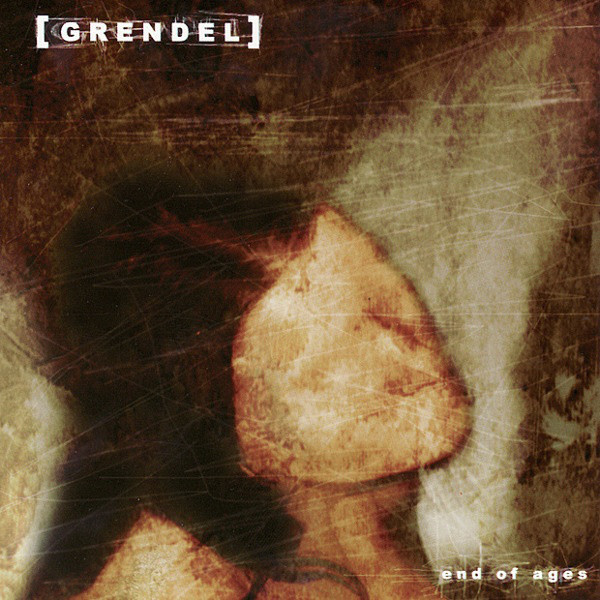 "GRENDEL - ""End Of Ages"" [ep]"