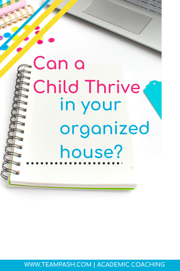 """Are you a super organized parent? If you are you are probably thinking """"Heck yea I am!""""   How does being a super organized parent impact your kiddo? Can they thrive in your home?    Find out!  #organization #studyskills #mindfulness  Marni Pasch Academic Coach Team Pasch Academic Coaching www.teampasch.com"""
