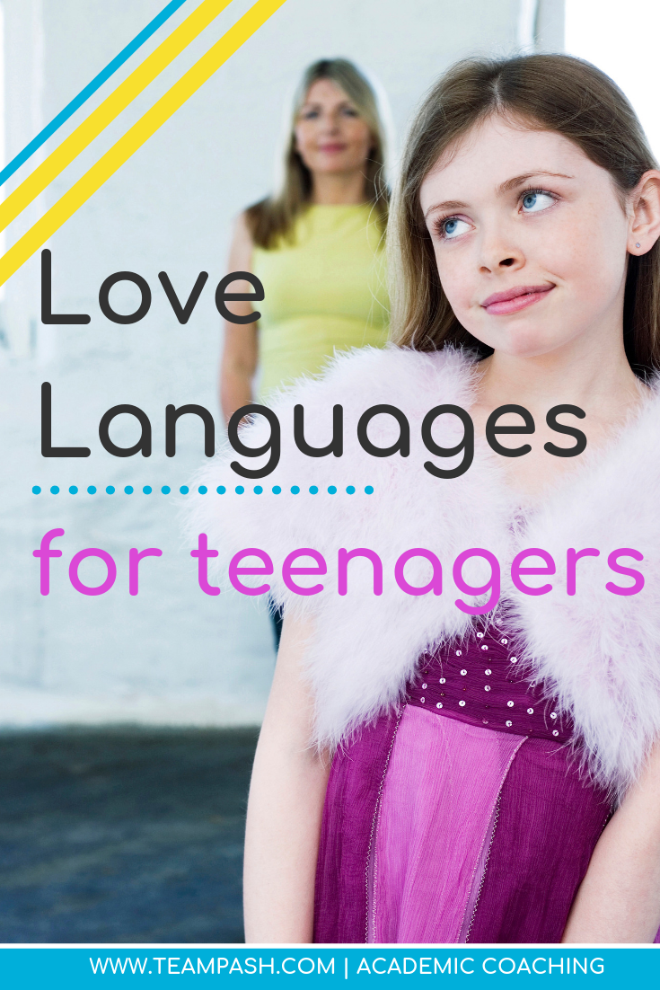 The Love Languages apply to anyone, even teenagers! How can you find your child's love language? Read here to find out!   Marni Pasch -Academic Coach Team- Pasch Academic Coach  Podcast School Counselor Gone Rogue   www.teampasch.com