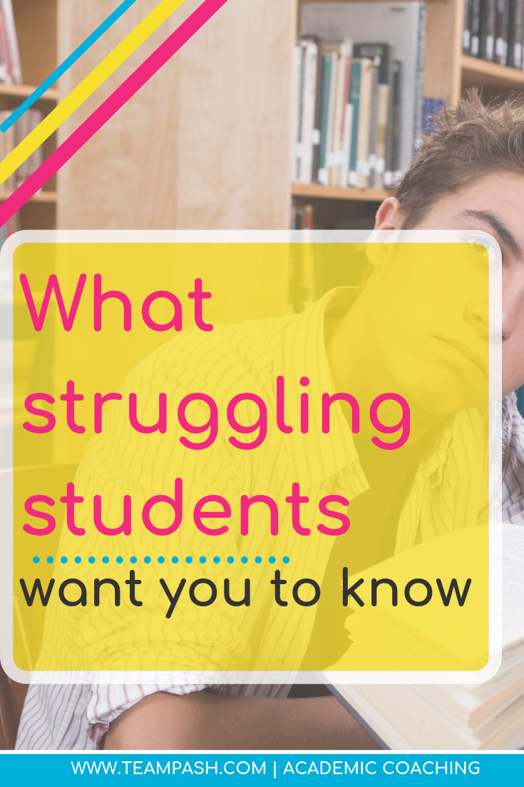 Do you know a teenager that struggles at school? How can we help struggling students? We discuss the five things struggling students want parents and teachers to know.   Marni Pasch -Academic Coach Team- Pasch Academic Coach  Podcast School Counselor Gone Rogue   www.teampasch.com