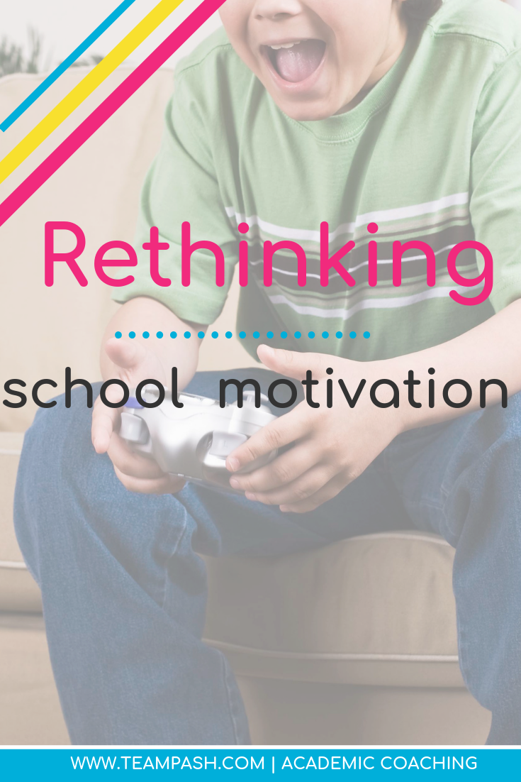 Motivation is something that many teenagers struggle with. Click here to learn at how parents and teachers can rethink motivation.  Marni Pasch Team Pasch Academic Coaching www.teampasch.com