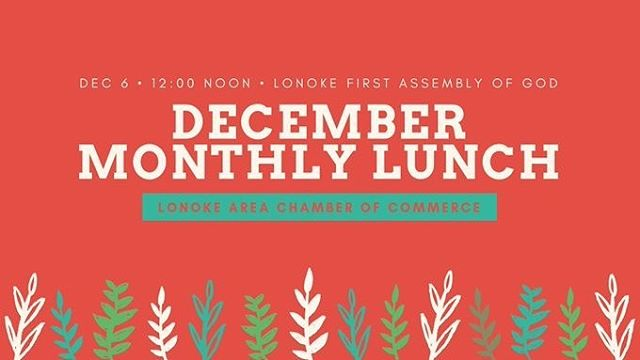 Join us Thursday, December 6 for our Monthly Member Lunch, featuring musical performances from our Lonoke Primary School students!  12:00 noon at @FirstLonoke Lonoke First Assembly of God Church, 1763 Front Street SW.