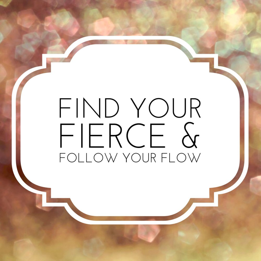find your fierce.jpeg