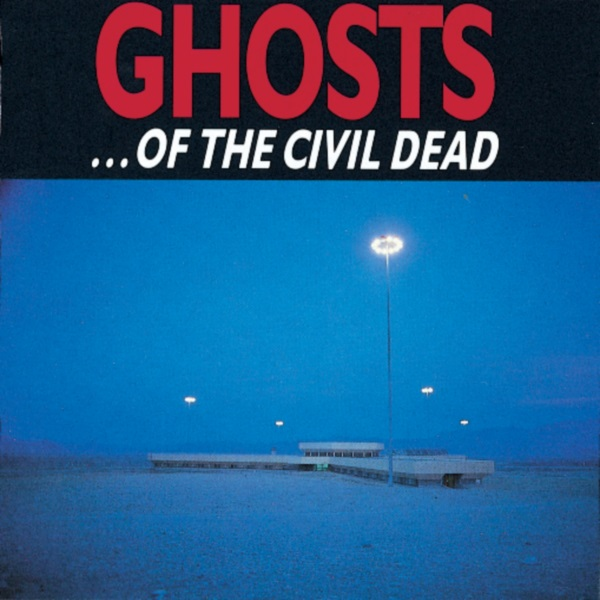 ghosts-of-the-civil-dead-600e.jpg