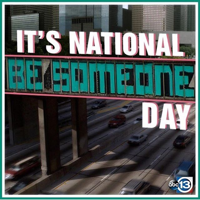 Thanks @abc13houston !! It's National Be Someone Day, y'all! Who do you want to be? #besomeone #houston #liveyourbestlife #livethelifeyoudeserve #giveback #nationalbesomeoneday