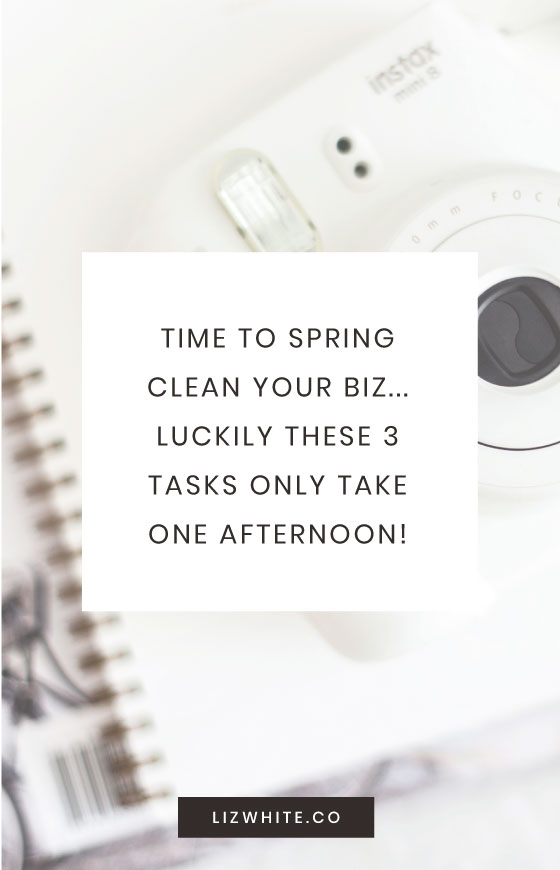 Time to spring clean your business... lucky for you these 3 tasks only take one afternoon!