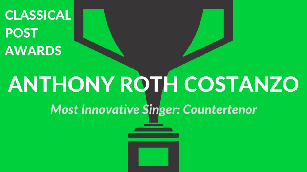 Classical Post Awards 2018 Anthony Roth Costanzo