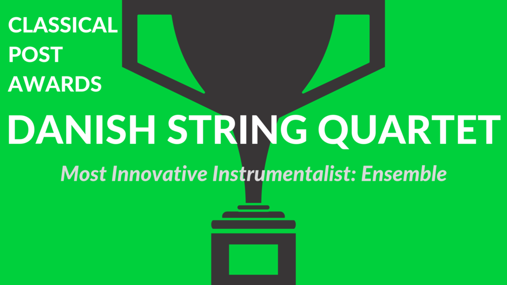 Classical Post Awards 2018 Danish String Quartet