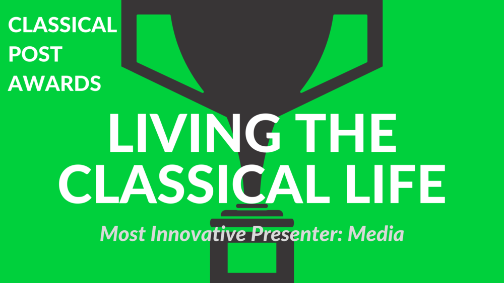 Classical Post Awards 2018 Living the Classical Life