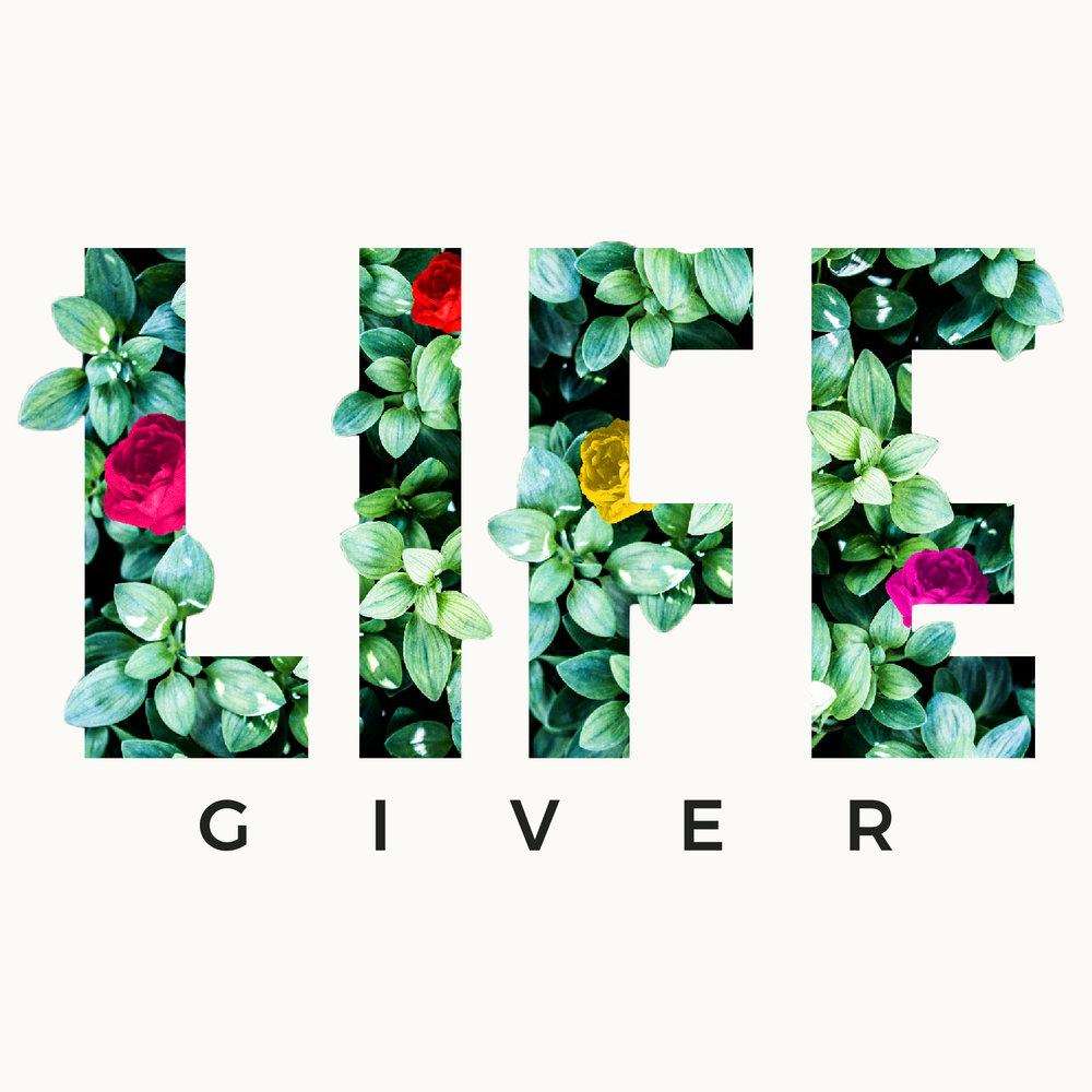 5. Life Giver - Square Social - Title.jpg