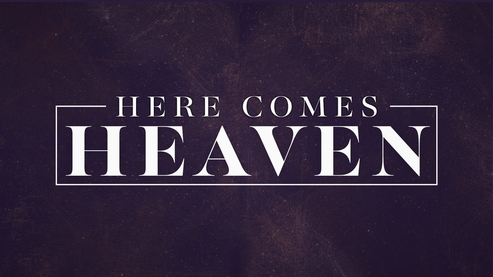 Here Comes Heaven Option 2.jpg