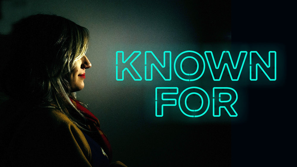 Known For - HD Title Slide.jpg
