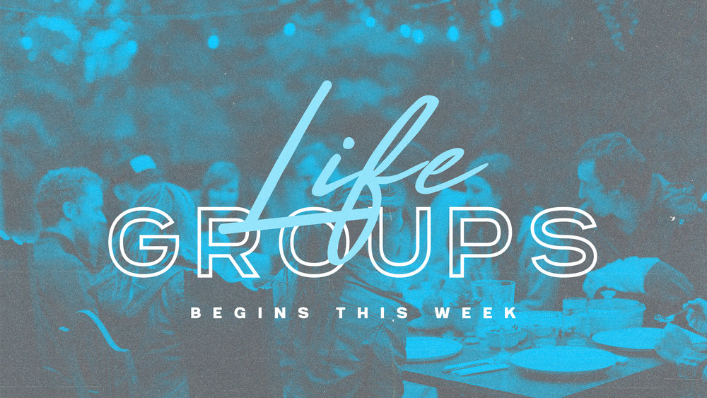Life Group Begins.jpg