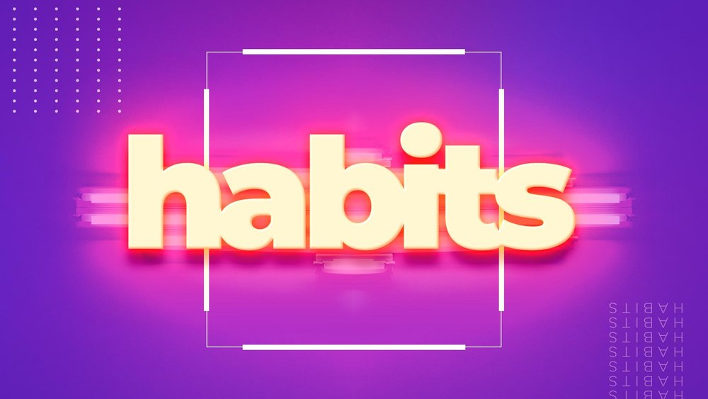 Habits Artboard 1 copy.jpg