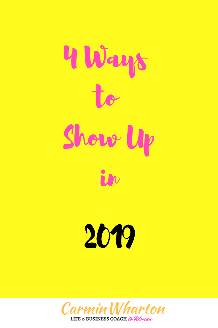 4 Ways to Show Up in 2019.png