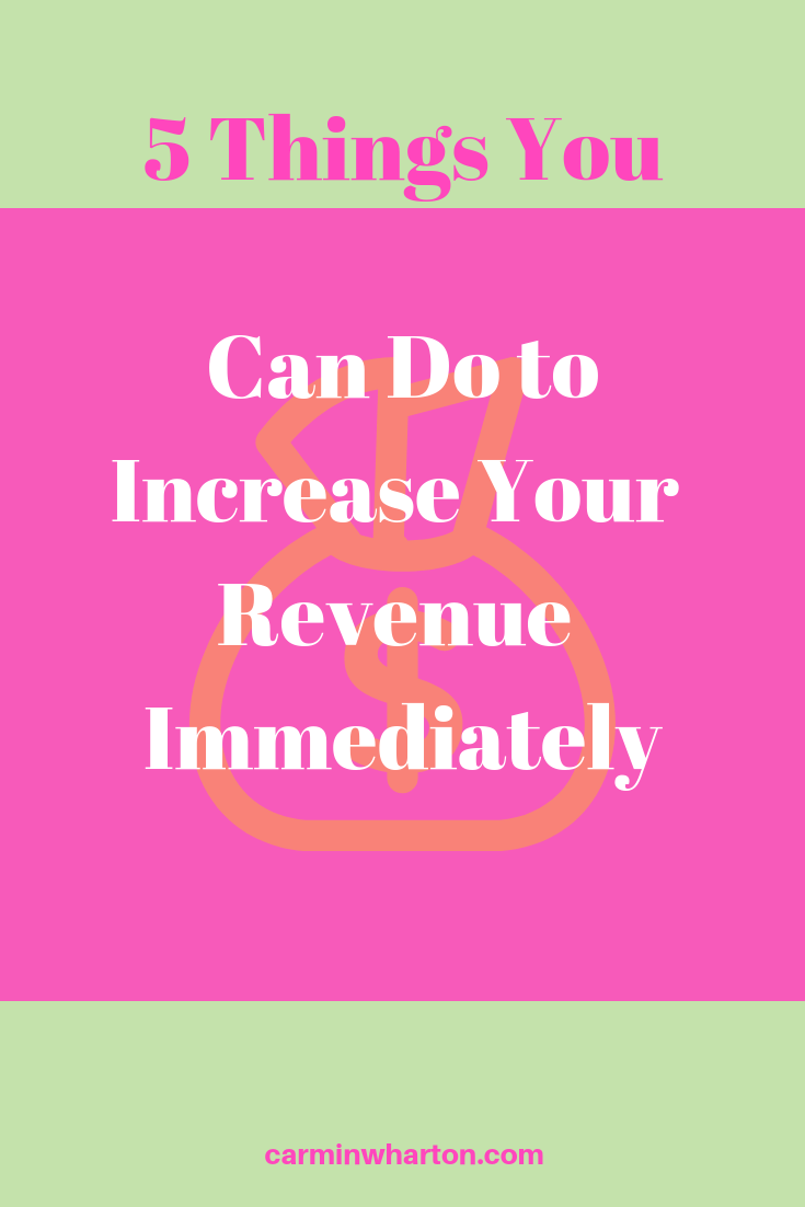 5 Things you can do to increase revenue immediately.png