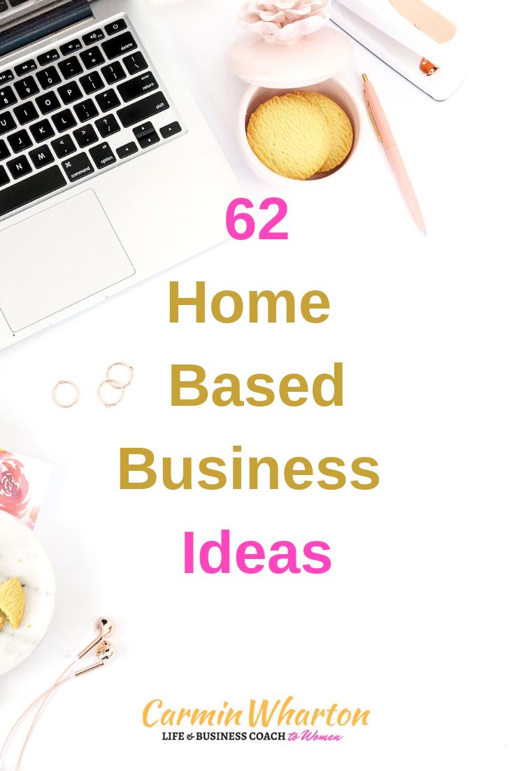 62 Home Based Biz Ideas.png