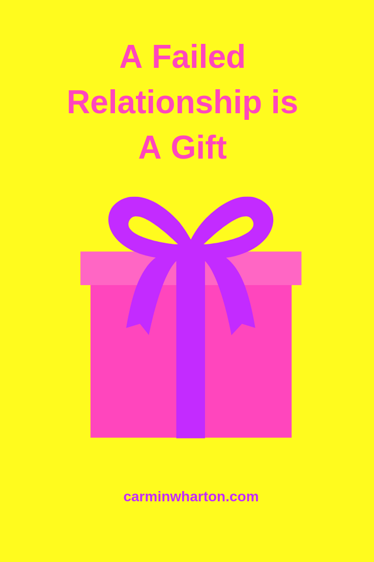 A Failed Relationship is a Gift.png