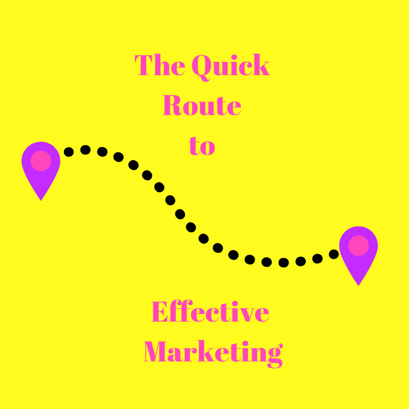 The Quick Route to Effective Marketing.png
