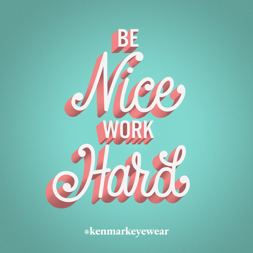Be-Nice-Work-Hard.jpg