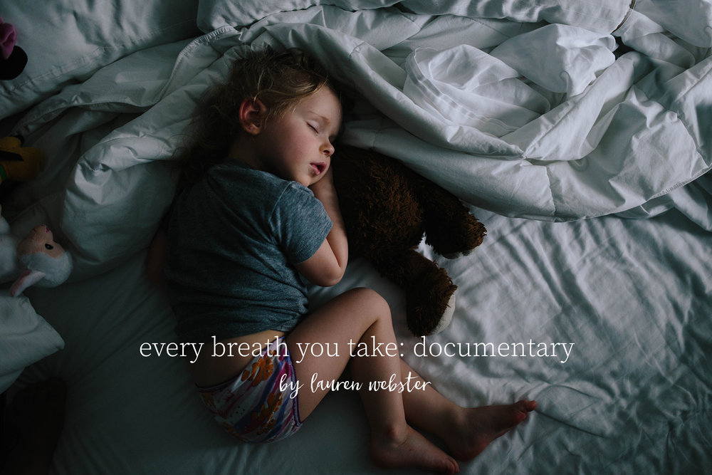 every breath you take:documentary  - by Lauren Webster